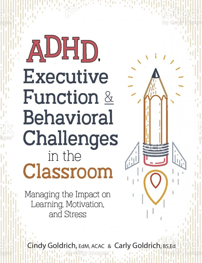 Cindy's NEW Book: ADHD, Executive Function, and Stress in the Classroom