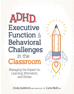 ADHD Executive Function & Behavioral Challenges in the Classroom
