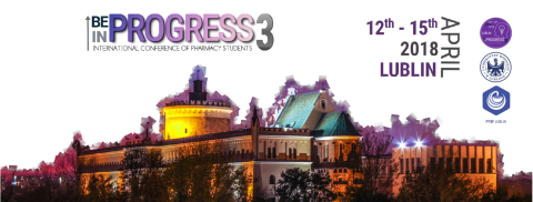 "Międzynarodowy Zjazd Studentów Farmacji ""International Conference of Pharmacy Students – Be in Progress 3 – Lublin 2018"""