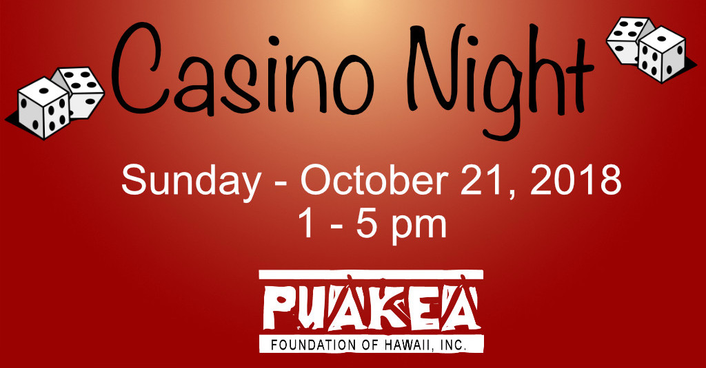 Casino Night Fundraiser 2018 for Puakea Foundation