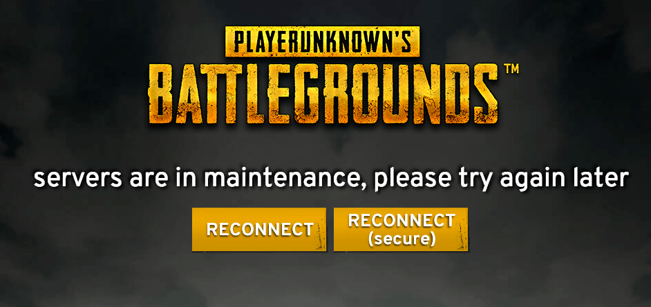 PUBG servers are in maintenance, please try again later