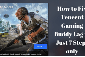 Fix Tencent Gaming Buddy Lag