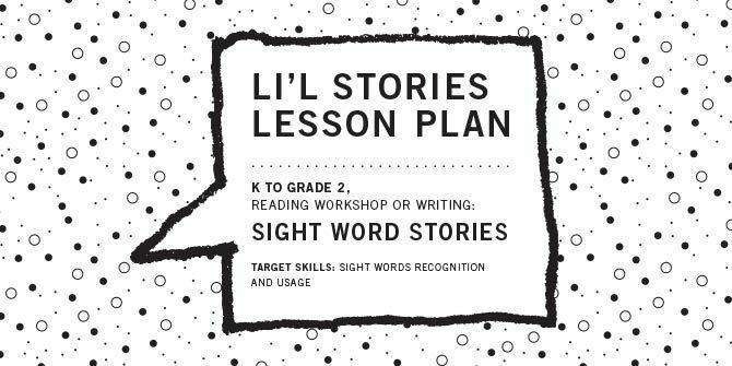 Li'l Stories Lesson, Grades K-2: Sight Word Stories
