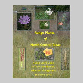 Range Plants of North Central Texas by Ricky Linex