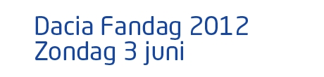 Dacia Fandag 2012 Zondag 3 juni
