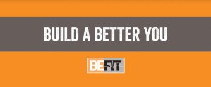 Be Fit - Build A Better You