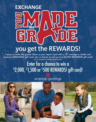 You made the grade, you get the rewards! Enter for a chance to win a $2,000, 1,500 or $500 REWARDS gift card!