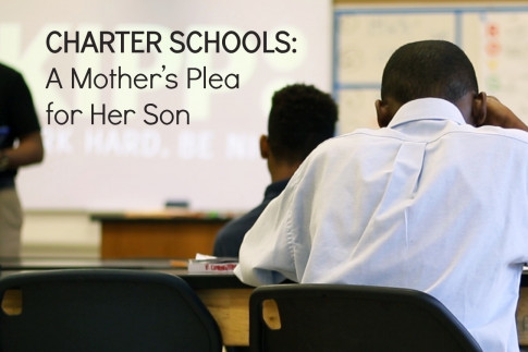 Charter Schools: A Mother`s Plea for Her Son
