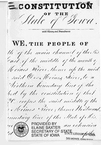 Constitution of the State of Iowa with history and