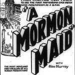 A Mormon Maid, 1917