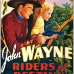Riders of Destiny (1933), with John Wayne as a singing cowboy