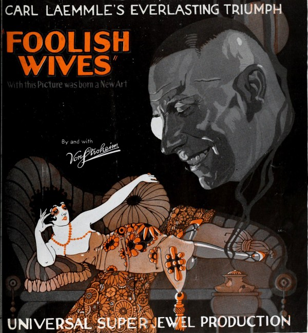 Foolish Wives, 1922