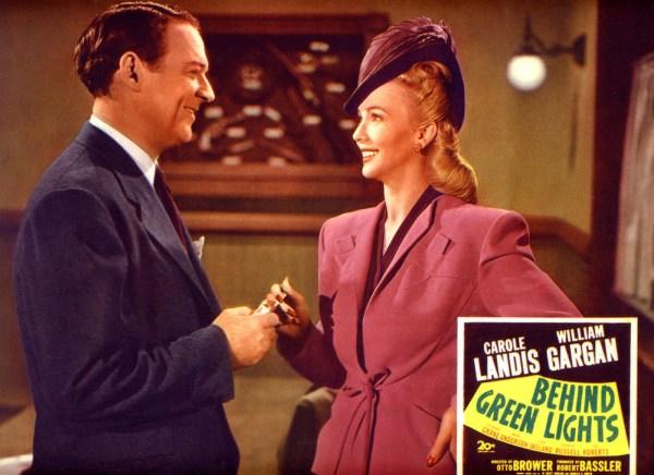Behind Green Lights, 1946 starring Carole Landis