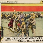 The Ten Commandments, 1923 film directed by Cecil B. DeMille