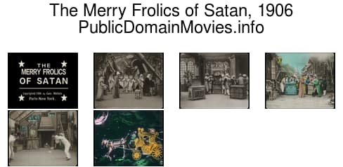 The Merry Frolics of Satan, 1906
