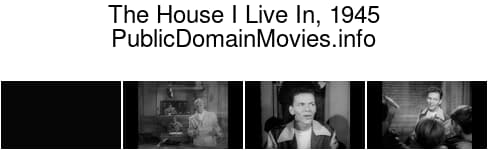The House I Live In, 1945 film starring Frank Sinatra