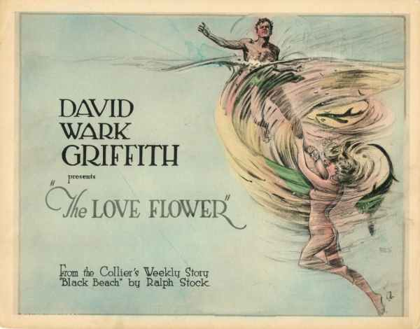 The Love Flower, 1920 by D. W. Griffith