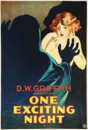 One Exciting Night, 1922 directed by D. W. Griffith