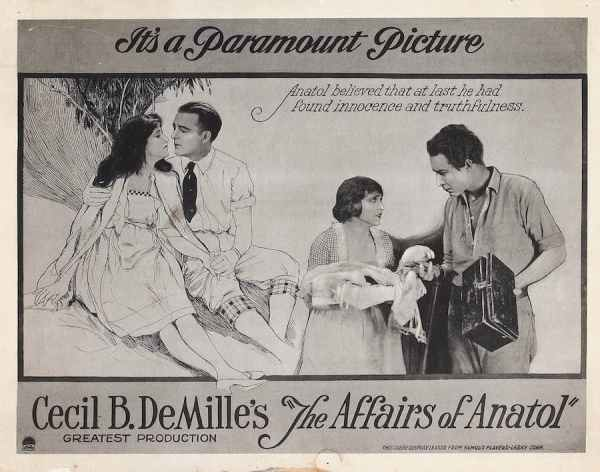 The Affairs of Anatol, 1921 directed by Cecil B. DeMille and starring Gloria Swanson