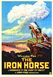 The Iron Horse, 1924 directed by John Ford