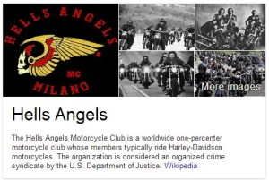 The Hell's Angels is considered an organized crime syndicate by the U.S. Department of Justice according to wikipedia