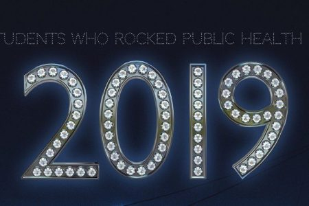 "Berkeley Public Health students selected among ""Students Who Rocked Public Health in 2019"""