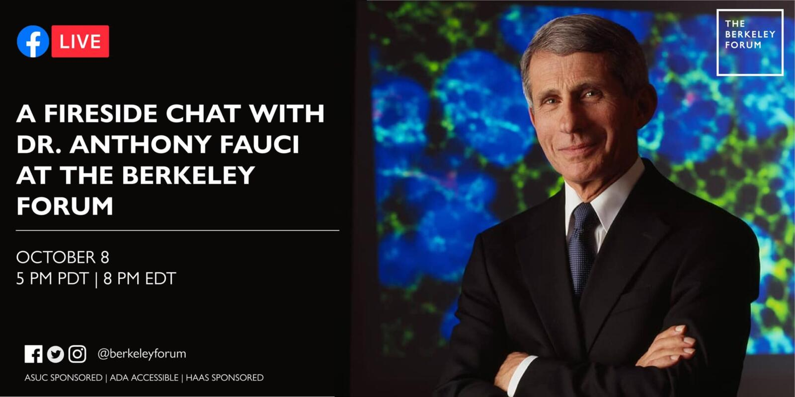 LIVE: Fireside Chat with Dr. Anthony Fauci at the Berkeley Forum