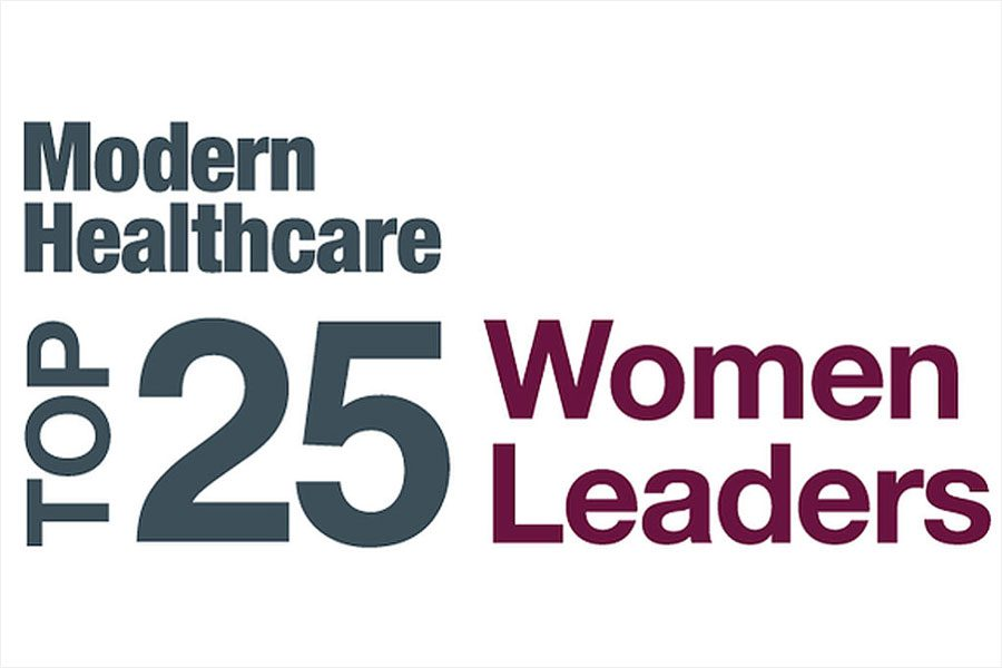 Modern Healthcare - Top 25 Women Leaders