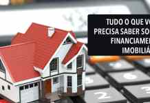 Tudo o que você precisa saber sobre financiamento imobiliário