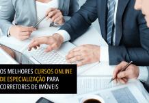 Os melhores cursos online de especialização para corretores de imóveis