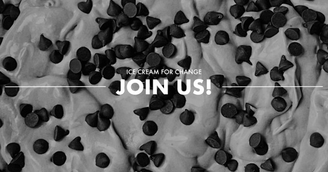 image of ice cream with choco chips on it with text that says 'Ice cream for change. Join us!'
