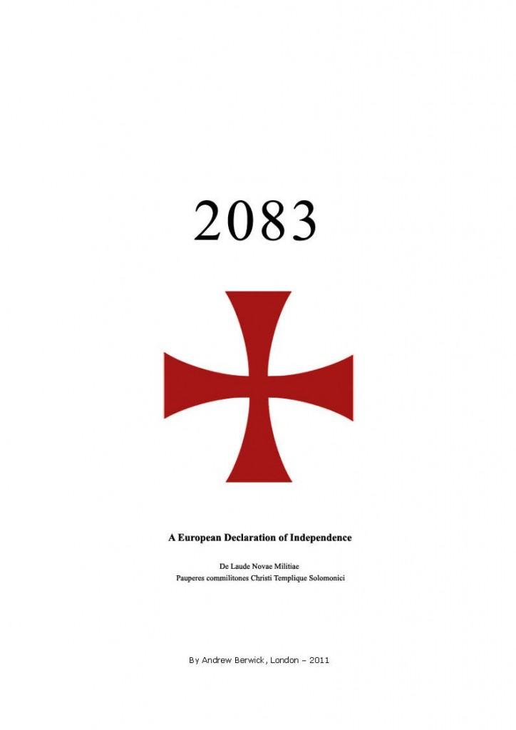 """Anders Behring Breivik's Complete Manifesto """"2083 A"""