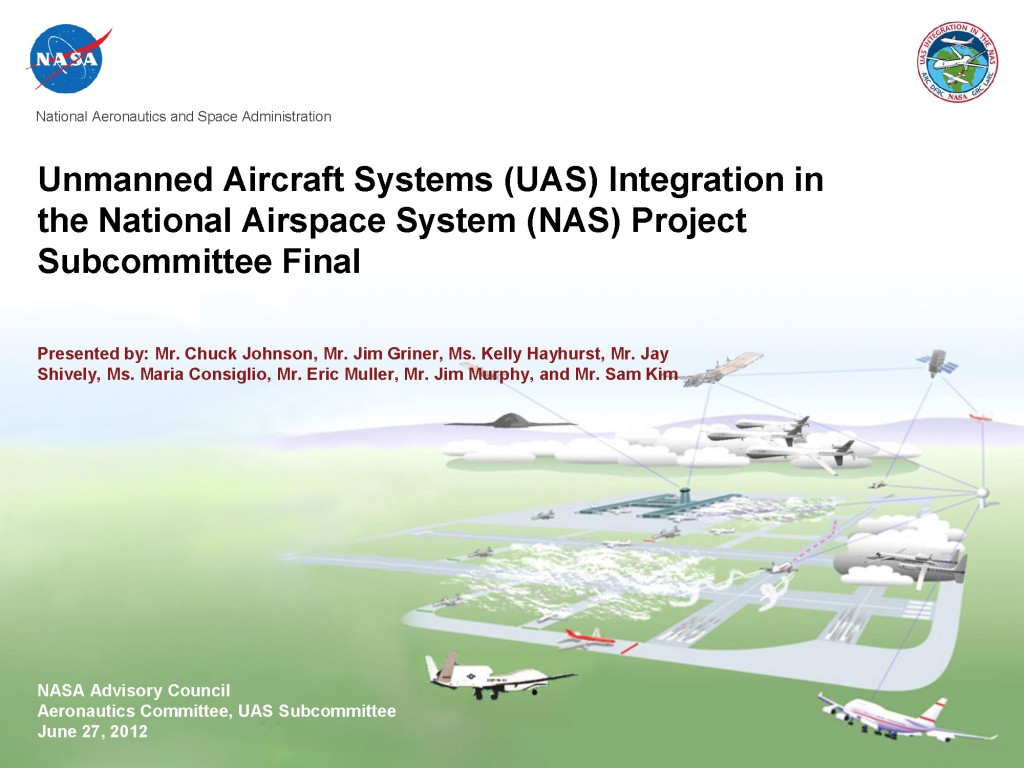 NASA Unmanned Aircraft Systems (UAS) Integration in the ...