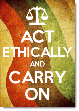 ACT ETHICALLY