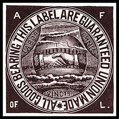 American Federation of Labor union label, circa 1900 © AFL | American Federation of Labor: History, Encyclopedia, Reference Book
