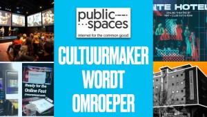 PublicSpaces talkshow: Cultuurmaker wordt omroeper @ Dutch Media Week