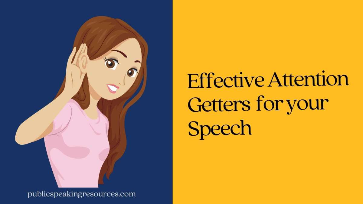 Effective Attention Getters For Your Speech