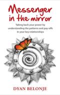 Messenger_in_the_mirror_dyan_belonje