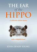 The_Ear_of_the_Hippo_John_Dendy_Young
