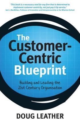 The-customer-centric-blueprint-Doug-Leather