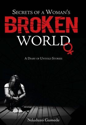 Secrets of a Womans Broken World_Nduduzo Gumede