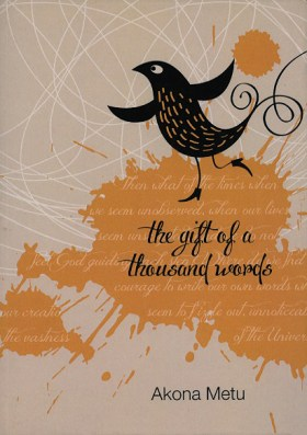the_gift_of_a_thousand_words_akona_metu