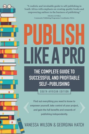 Publish-like-a-pro-south-african-edition-publishing-guide