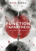 The_Function_Of_Apartheid_Kesh_Sukhu