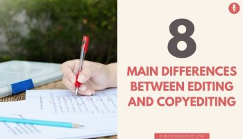 8 main differences between editing and copyediting