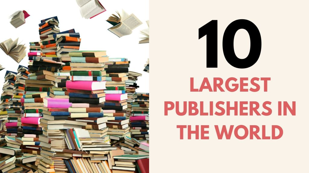 10 Largest Publishers in the World