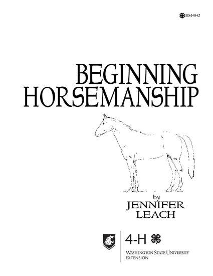 WSU Extension Publications|Beginning Horsemanship (MM)