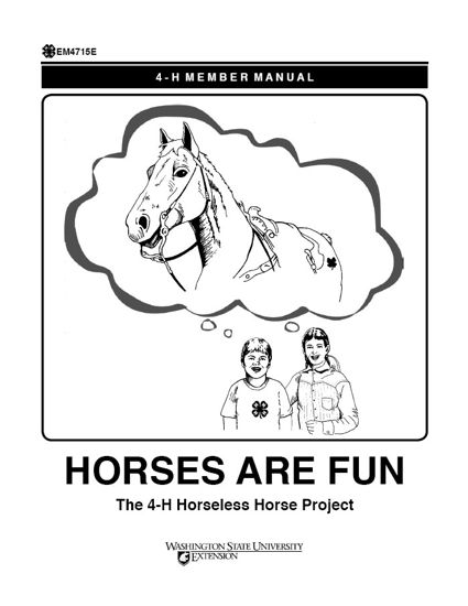 WSU Extension Publications|Horses Are Fun: 4-H Horseless