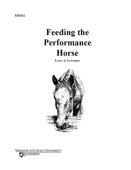 WSU Extension Publications|Feeding the Performance Horse