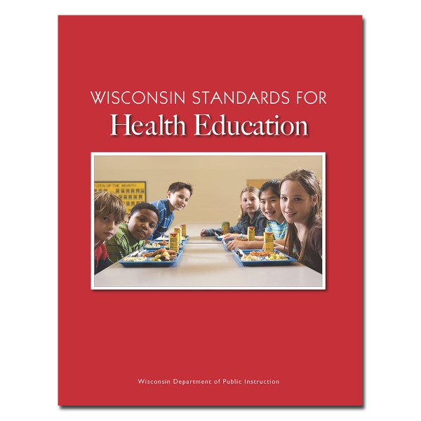 Wisconsin Standards Health Education Dpi Publication